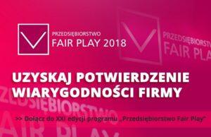 """XXI edycja programu """"Przedsiębiorstwo Fair Play"""""""