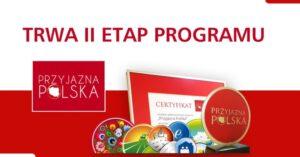 Czas audytów w ramach II etapu Programu Przyjazna Polska
