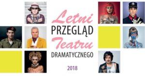 Letni Przegląd Teatru Dramatycznego w Warszawie