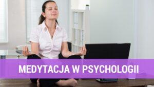 Medytacja w psychologii