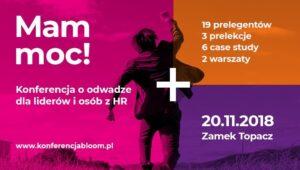 Konferencja o odwadze – Mam Moc – 20 listopada Zamek Topacz