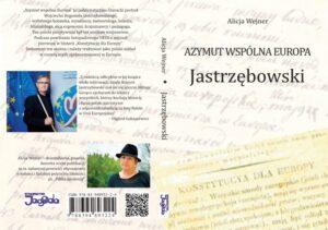 Konstytucja dla Europy według Wojciecha Bogumiła Jastrzębowskiego