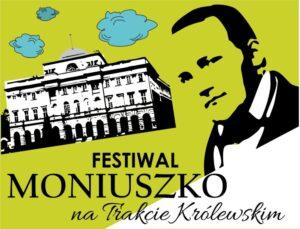 Festiwal Moniuszko na Trakcie Królewskim