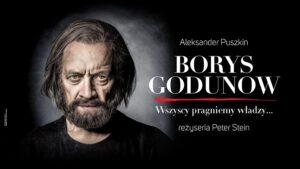 Borys Godunow – w Teatrze Polskim w Warszawie