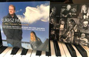 "Łukasz Pawlik – nowa płyta "" Long-Distance Connections """
