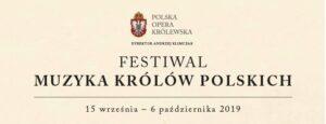 Festiwal Muzyka Królów Polskich